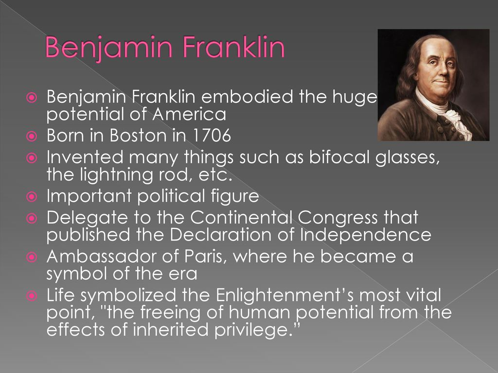 An analysis of the reasons benjamin franklin embodies the american enlightenment