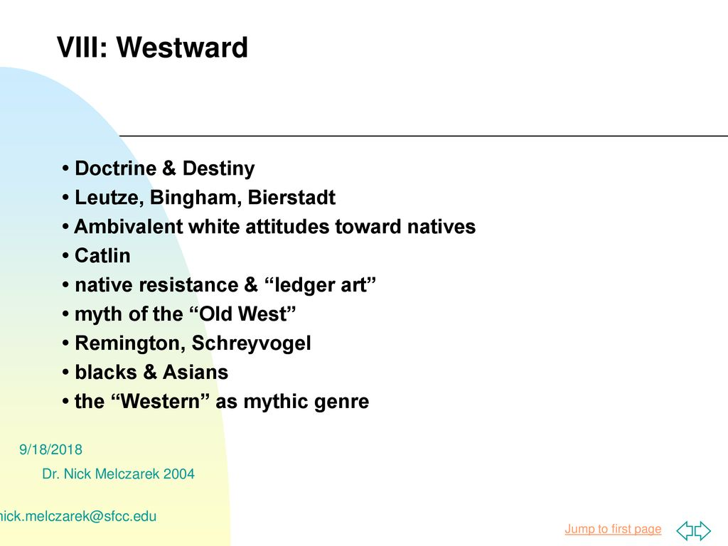 VIII: Westward • Doctrine & Destiny • Leutze, Bingham