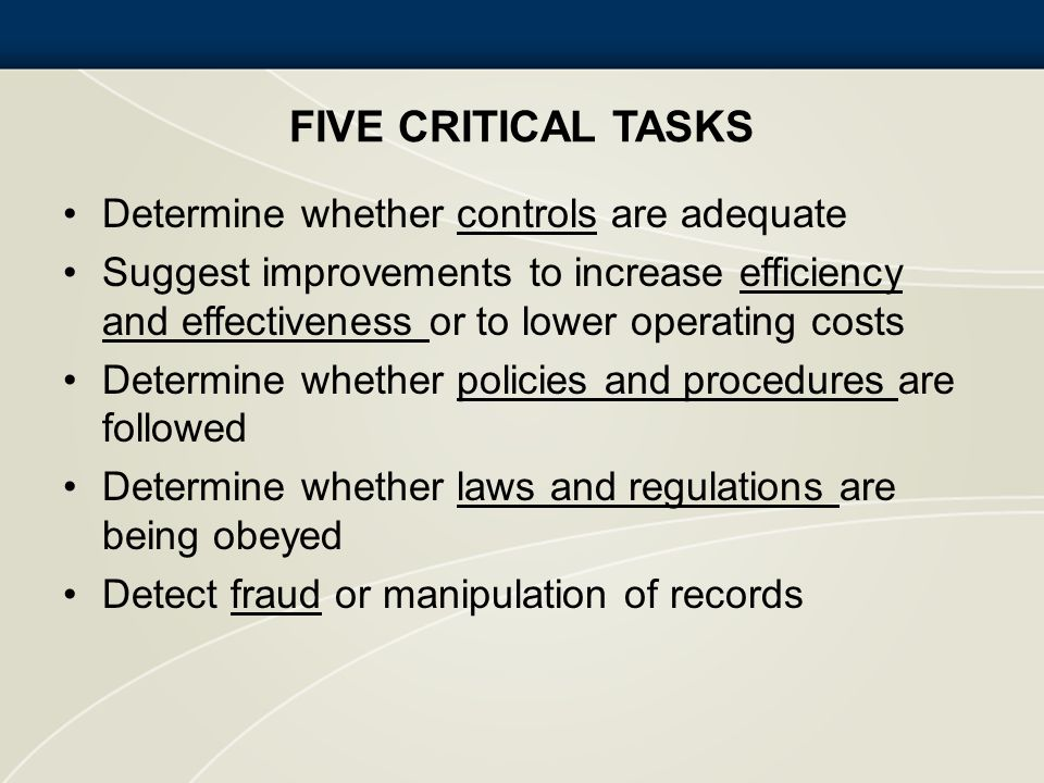 Five Critical Tasks Determine whether controls are adequate
