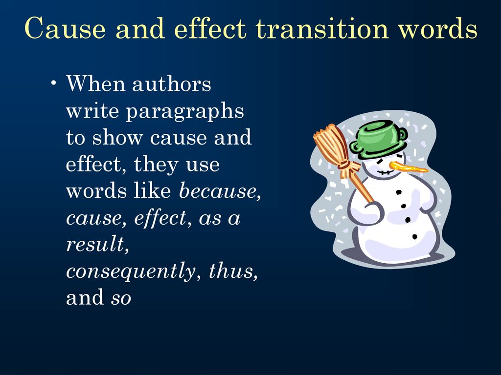 transition words that show cause and effect