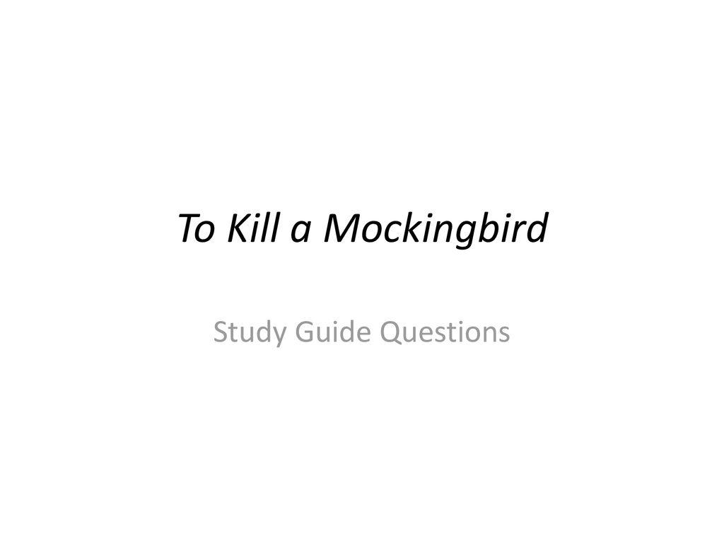1 To Kill a Mockingbird Study Guide Questions