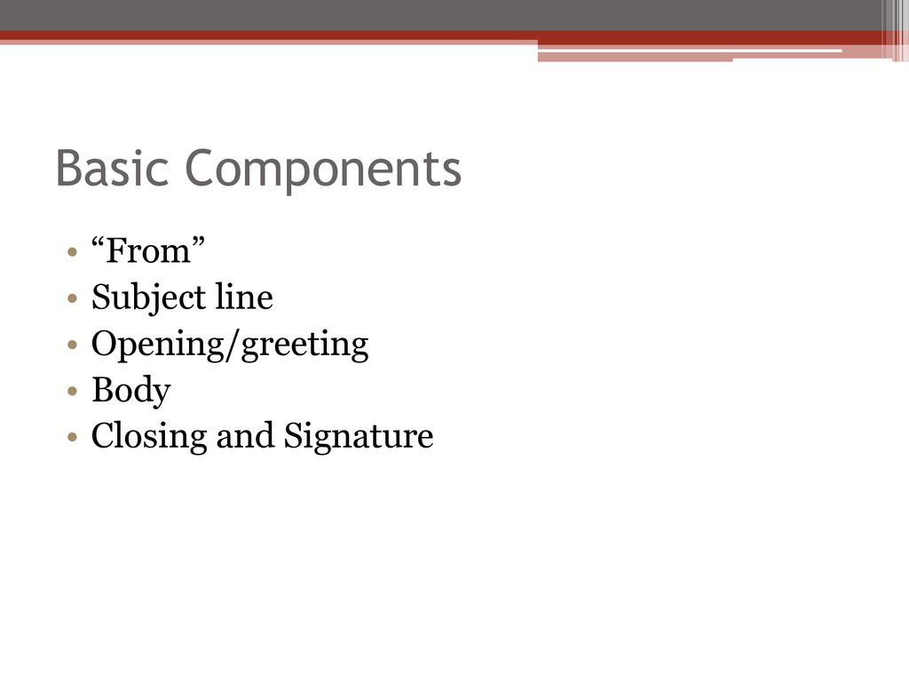 Business ppt download basic components from subject line openinggreeting body m4hsunfo