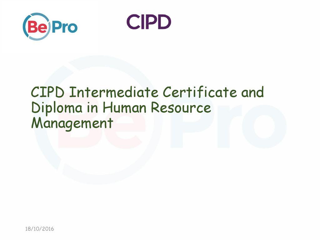 Cipd Intermediate Certificate And Diploma In Human Resource