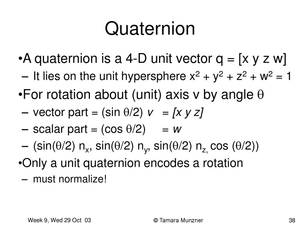 Rotations and Quaternions Week 9, Wed 29 Oct ppt download