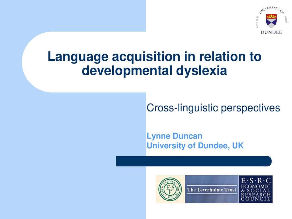 Language Acquisition In Relation To Developmental Dyslexia