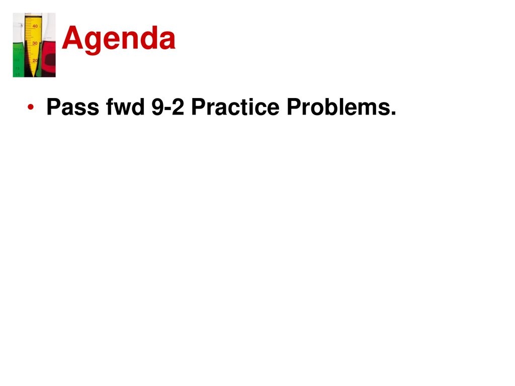 4 Agenda Pass Fwd 9 2 Practice Problems