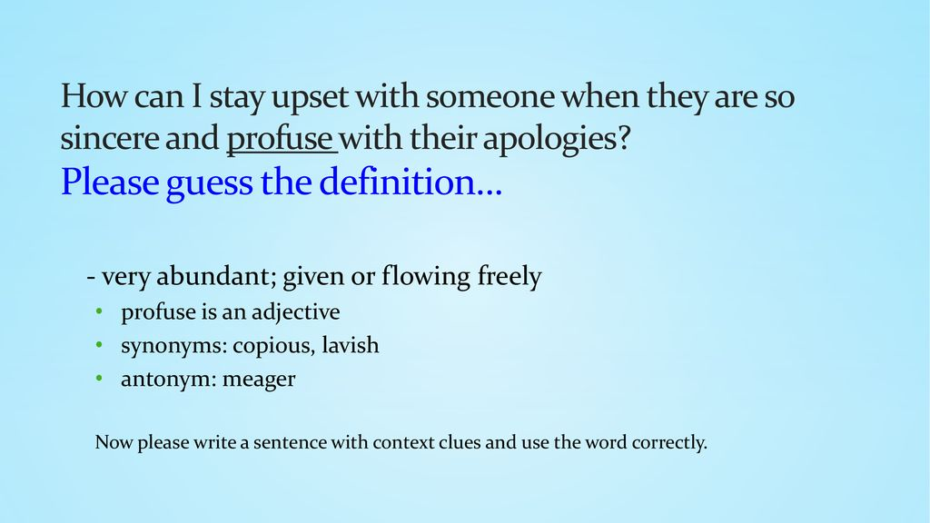 My Friends Told Me About You / Guide profusely antonym