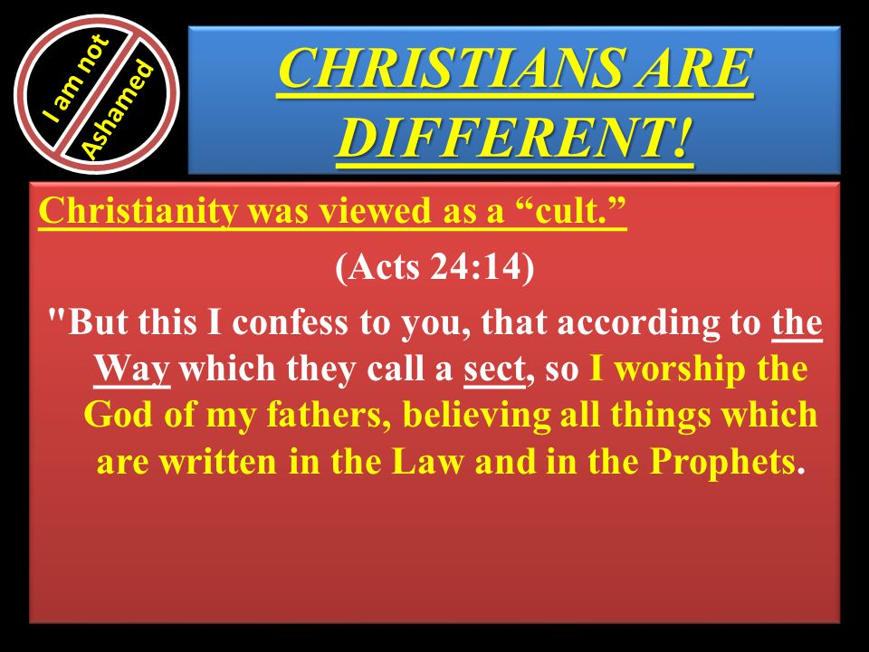 CHRISTIANS ARE DIFFERENT!