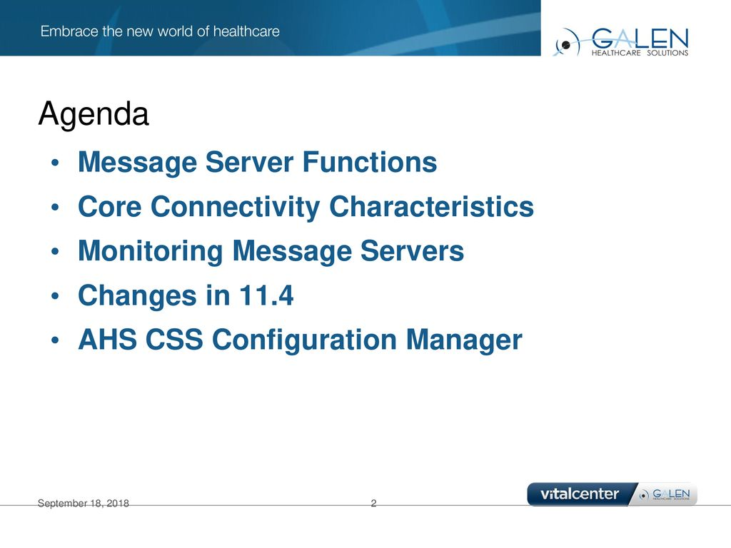 Agenda Message Server Functions Core Connectivity Characteristics