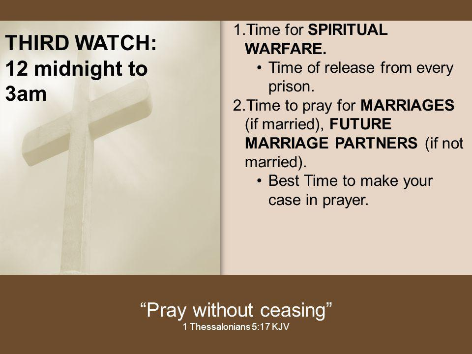 THE EIGHT PRAYER WATCHES - ppt video online download