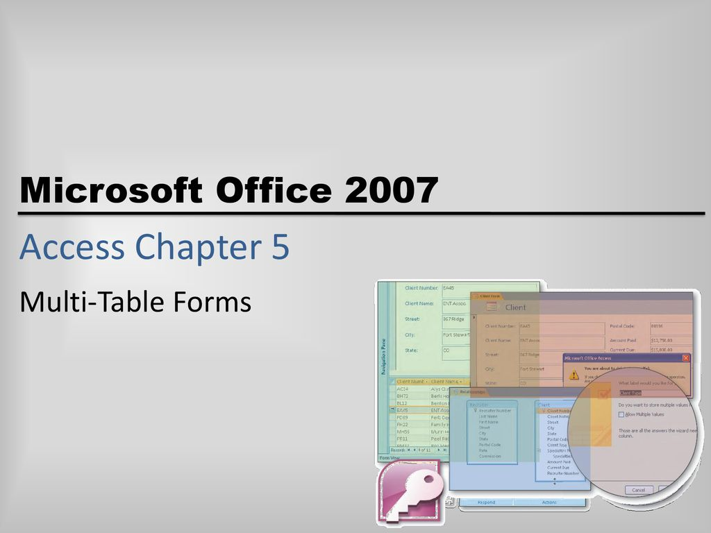 Access Chapter 5 Multi-Table Forms  - ppt download