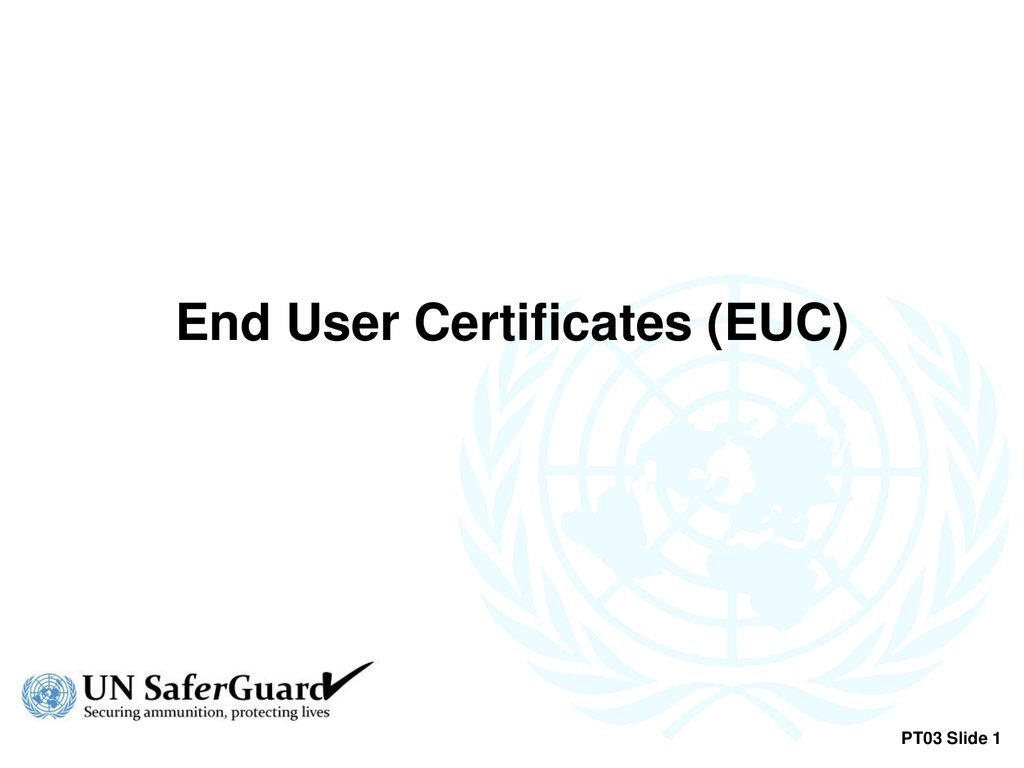 End User Certificates Euc Ppt Download
