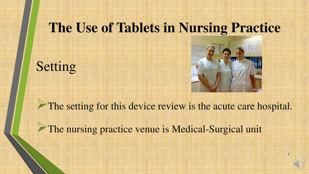 Case Study Presentation The Use of Tablets in Nursing Practice - ppt
