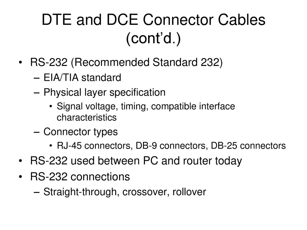 Network Guide To Networks 5th Edition Ppt Download Rollover Cable Diagram This Black Is A Dte And Dce Connector Cables Contd