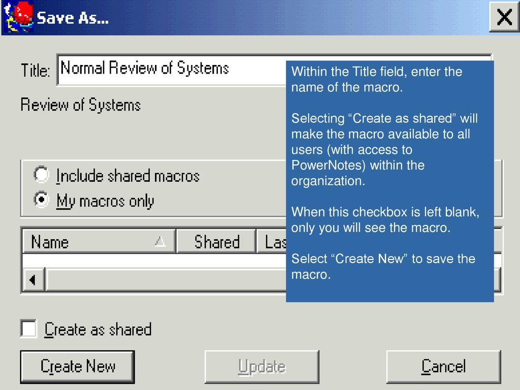 Ambulatory PowerNotes® & Ambulatory Dynamic Documentation