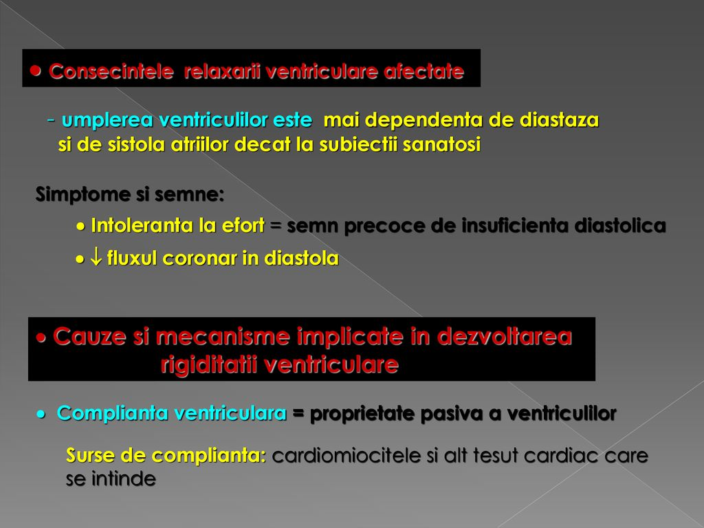 Consecintele relaxarii ventriculare afectate