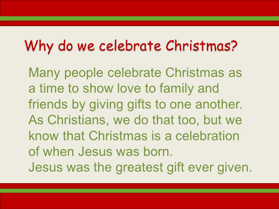 why do we celebrate christmas - How Many People Celebrate Christmas