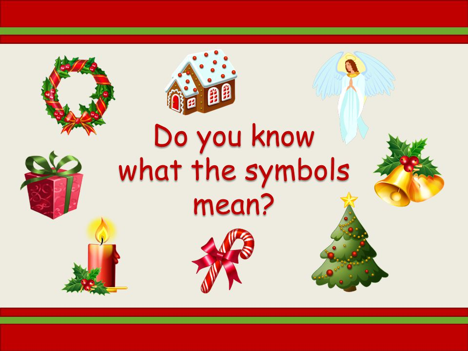 The Symbols Of Christmas Ppt Download