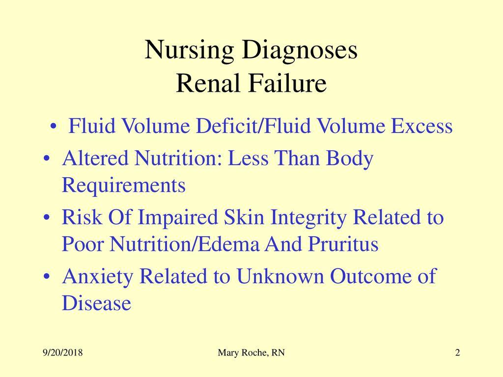 Nursing Diagnosis of Chronic Renal Failure - ppt download