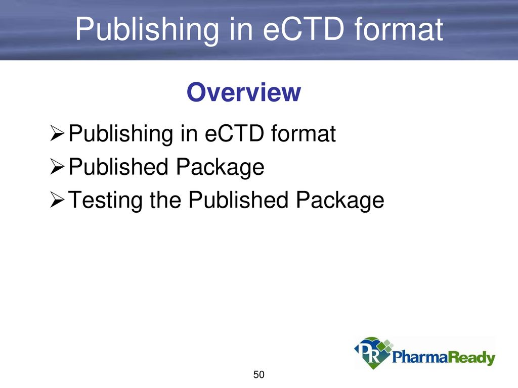 Welcome to: eCTD Hands-on Workshop - ppt download