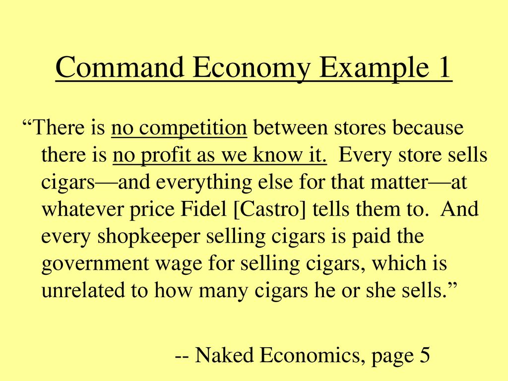 there is no competition in a command economy