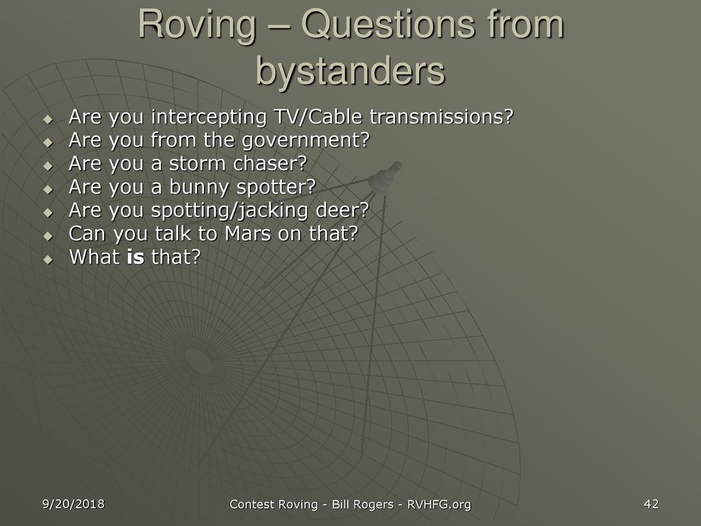 Roving – Questions from bystanders