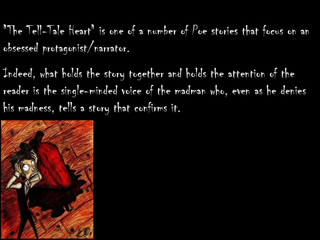 the tell tale heart protagonist