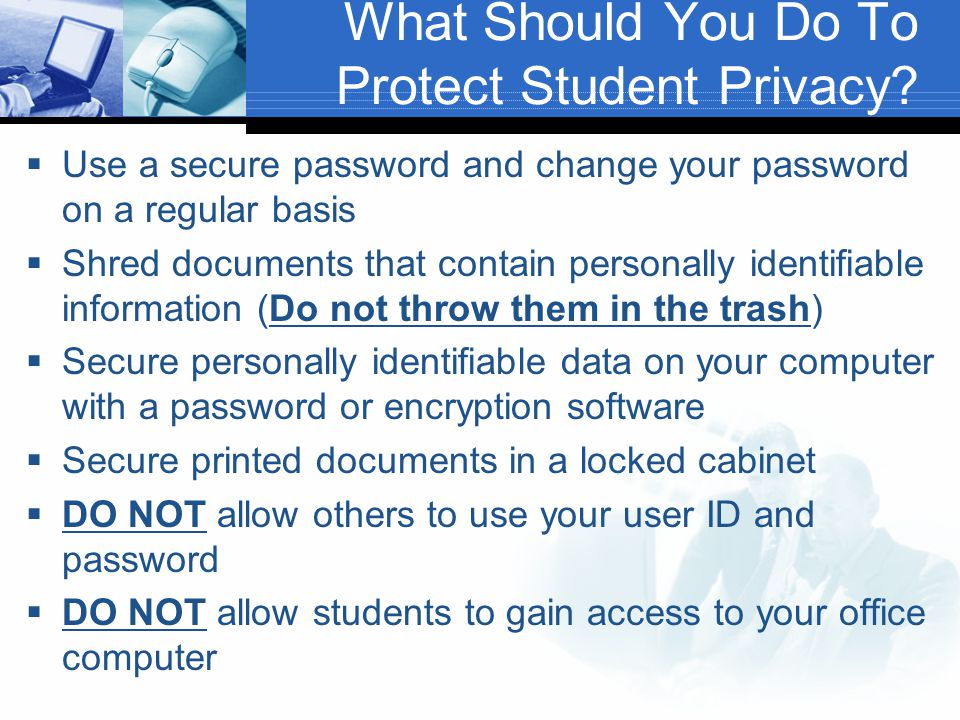 What Should You Do To Protect Student Privacy