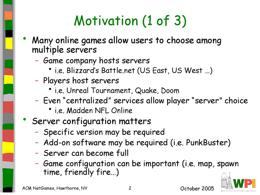 Game Server Selection for Multiple Players - ppt download
