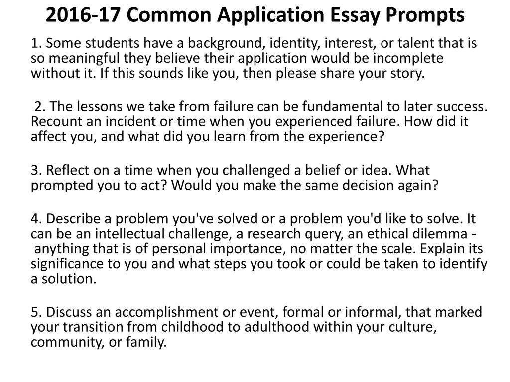 3 2016 17 Common Application Essay Prompts