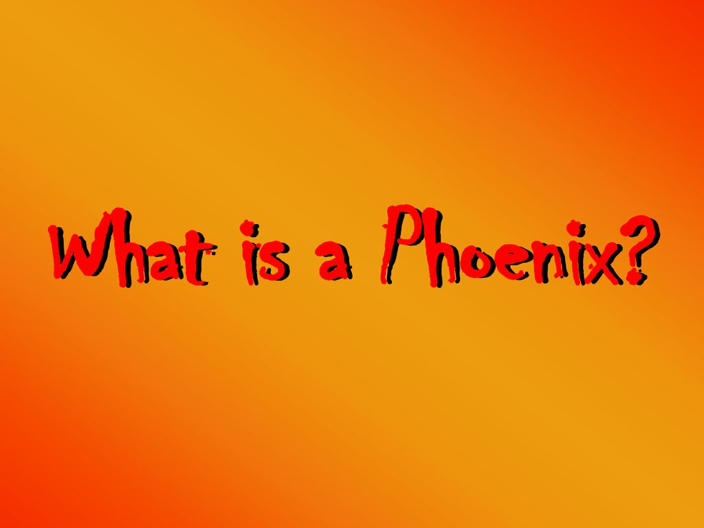 what is a phoenix