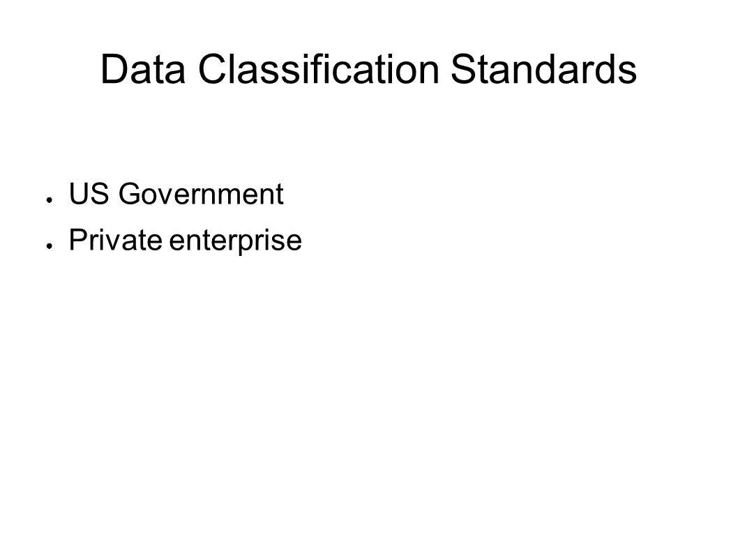 Data Classification Standards