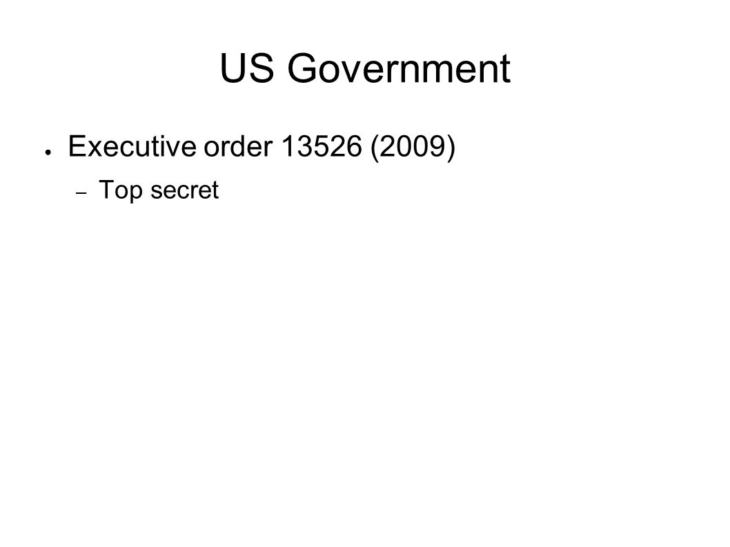 US Government Executive order (2009) Top secret
