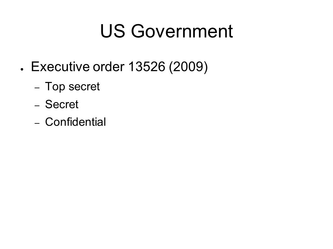US Government Executive order (2009) Top secret Secret