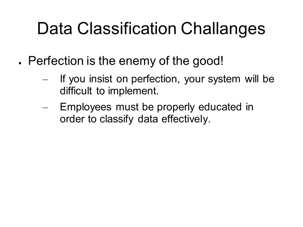 Data Classification Challanges