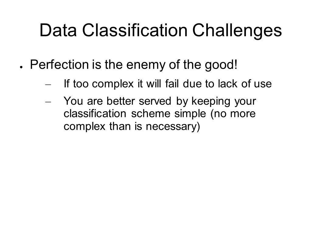 Data Classification Challenges