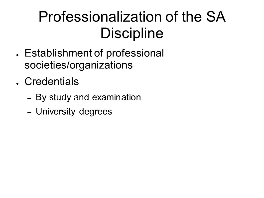 Professionalization of the SA Discipline