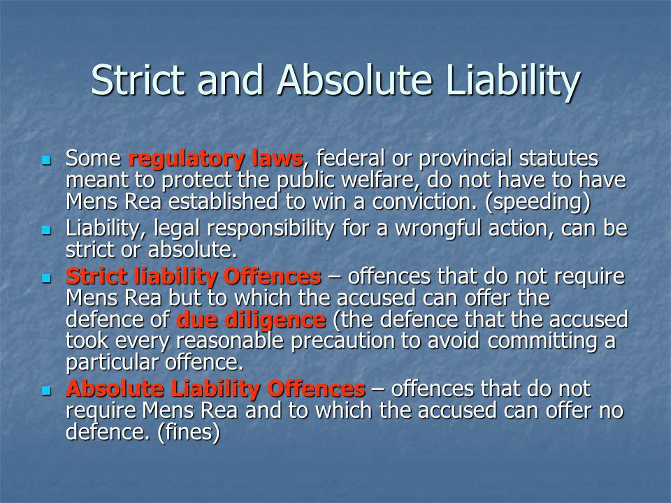 Strict and Absolute Liability