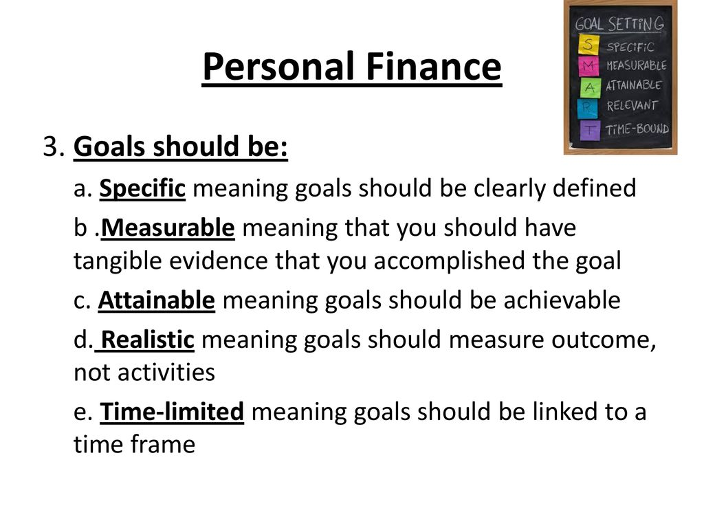 Personal Finance A. Personal Financial Planning can help you to achieve  these goals by teaching you to spend, save and invest your money wisely, so  you. - ppt download