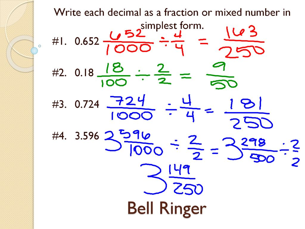 simplest form decimal  Write each decimal as a fraction or mixed number in simplest ...