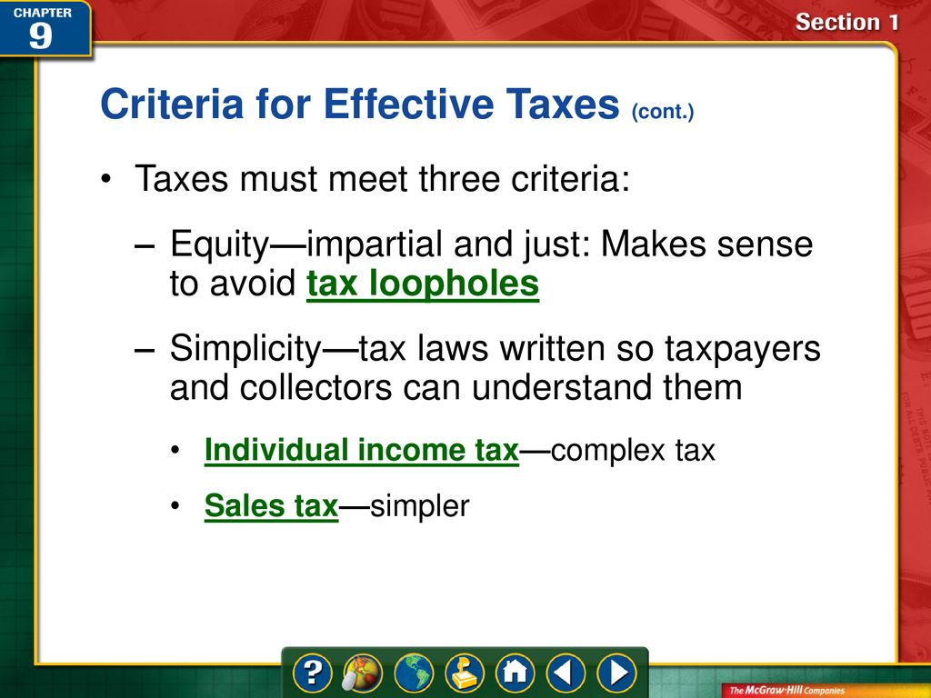 the three criteria for effective taxes are