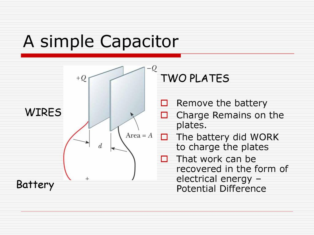 Capacitors February 11 Ppt Download Wiring In Parallel A Simple Capacitor Two Plates Wires Battery Remove The
