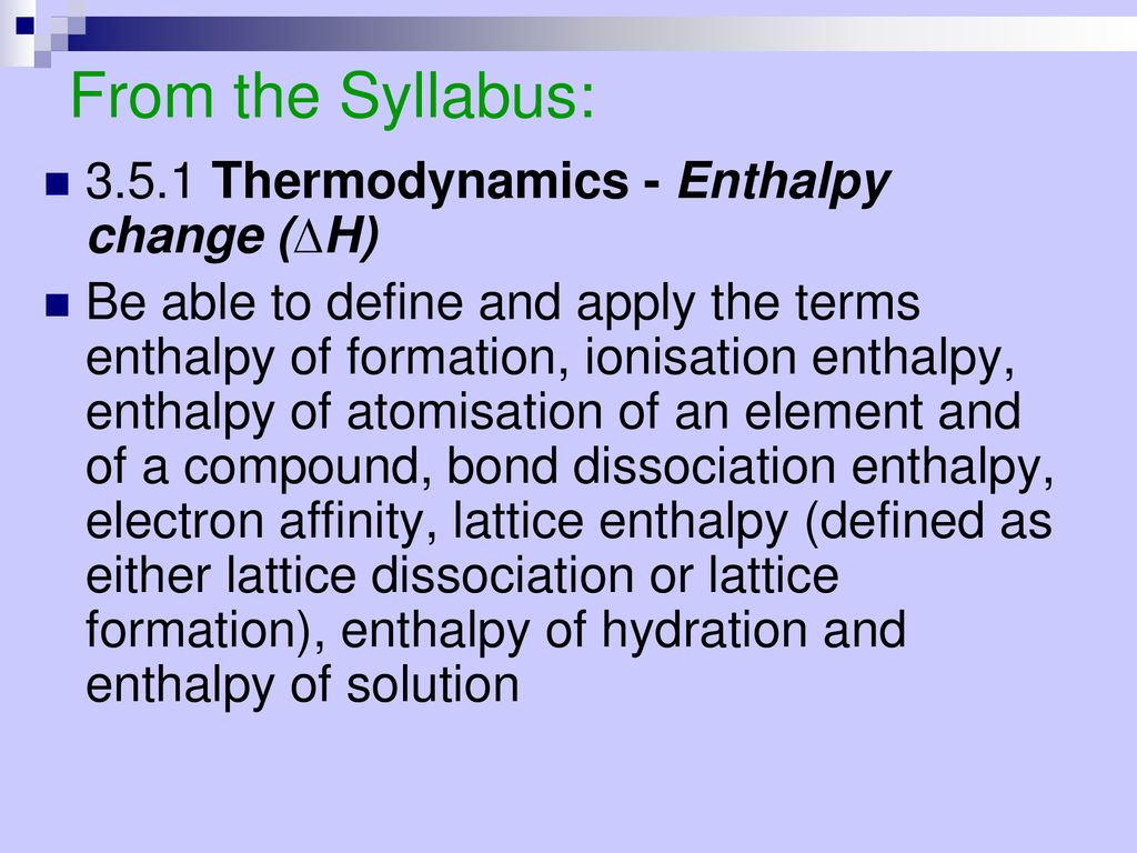 More Enthalpy, more periodic table and the joy of redox