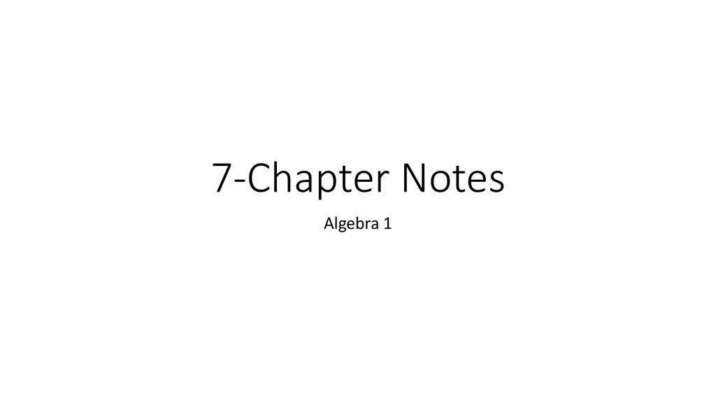 7-Chapter Notes Algebra ppt download