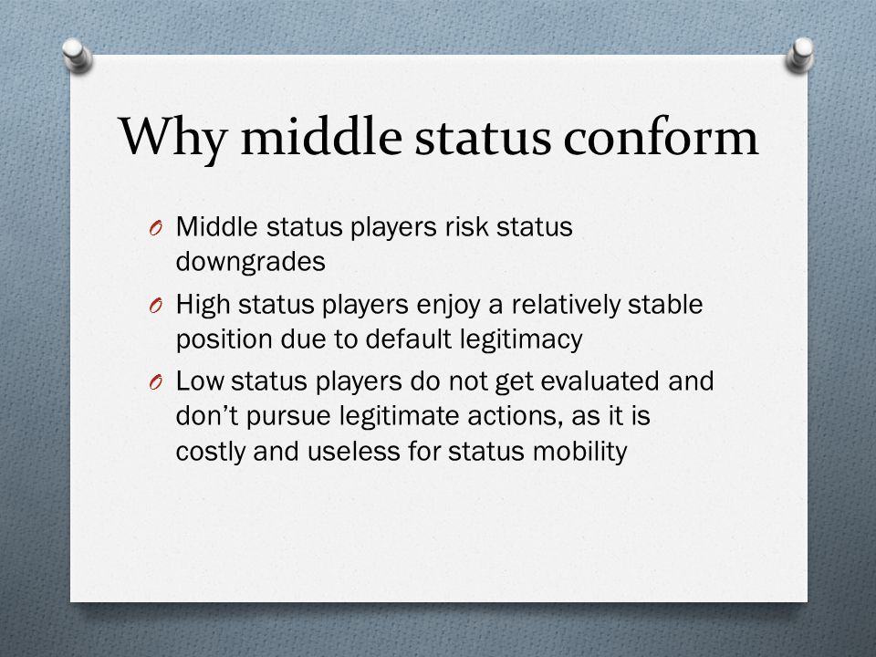 Why middle status conform