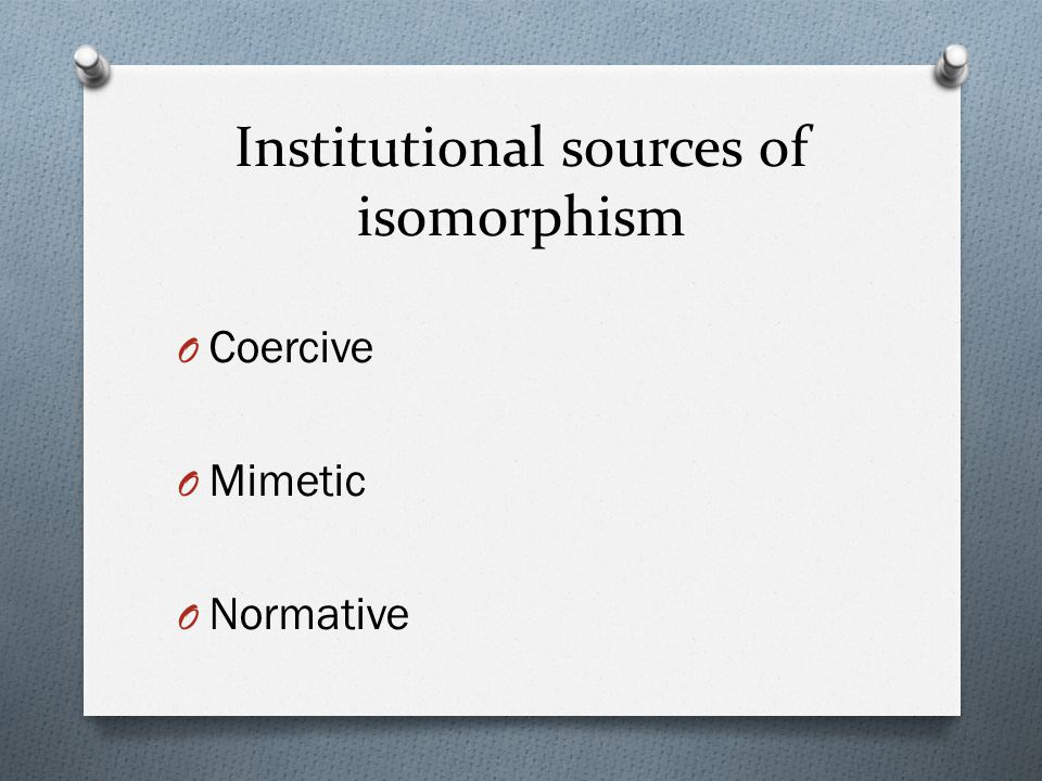 Institutional sources of isomorphism