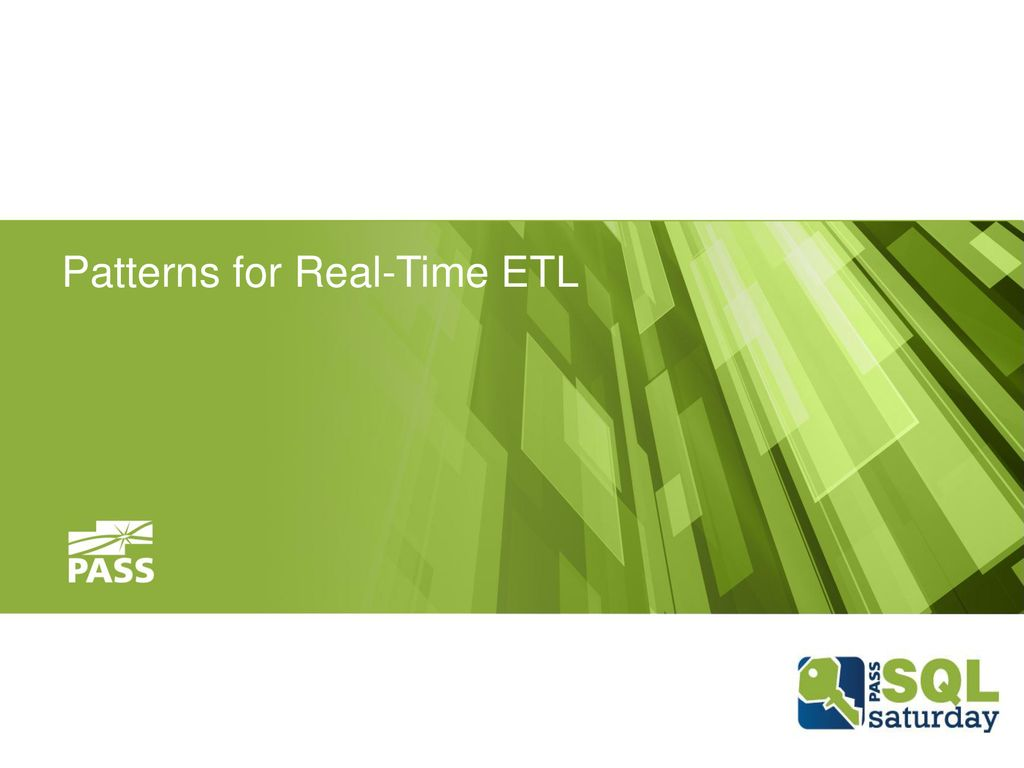 Patterns for Real-Time ETL