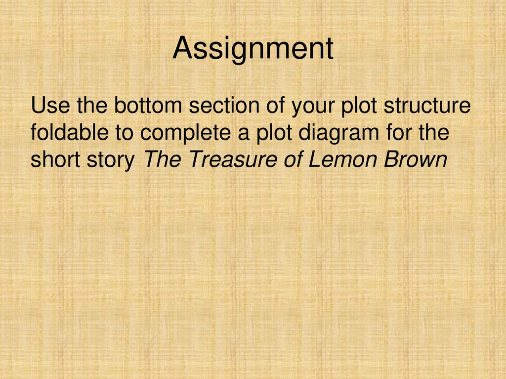 Identifying The Elements Of Plot Ppt Download Short Story Diagram 9 Assignment Use Bottom Section Your Structure Foldable To Complete A For