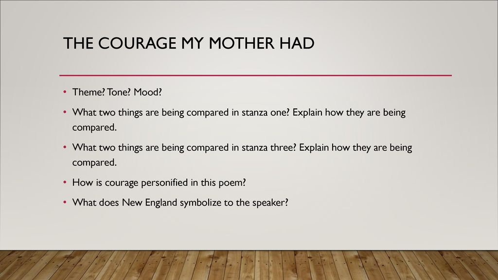 the courage that my mother had theme