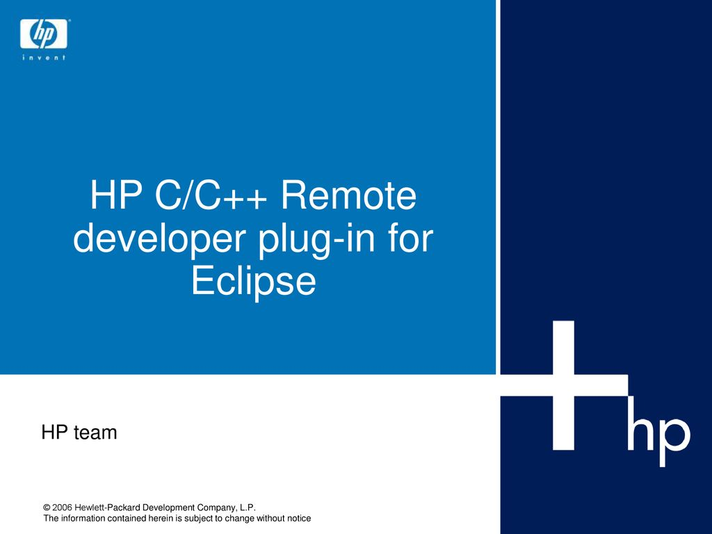 HP C/C++ Remote developer plug-in for Eclipse - ppt download